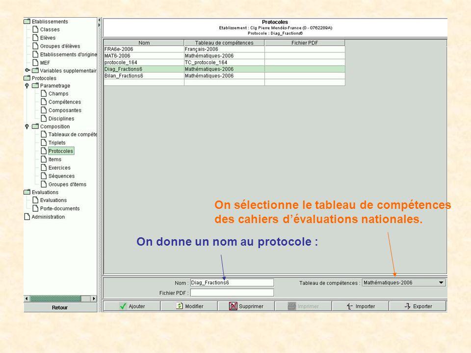 On donne un nom au protocole : On sélectionne le tableau de compétences des cahiers dévaluations nationales.