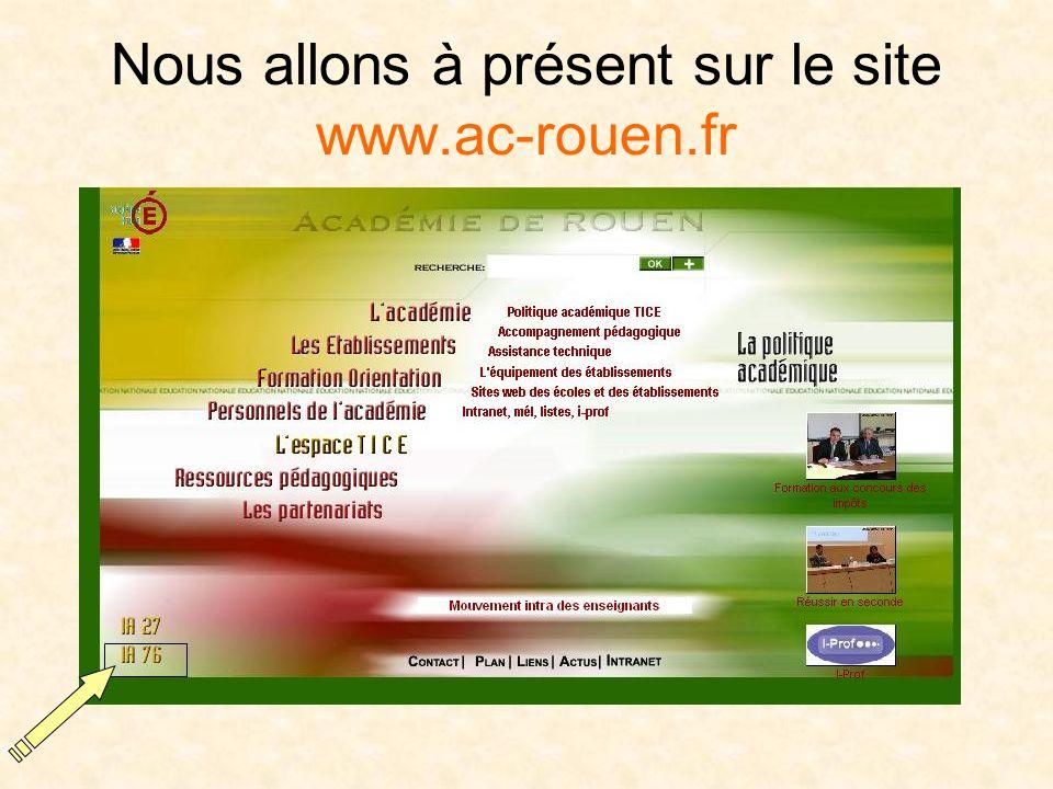 Nous allons à présent sur le site www.ac-rouen.fr