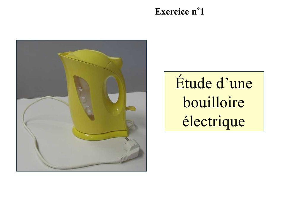 Étude dune bouilloire électrique Exercice n°1