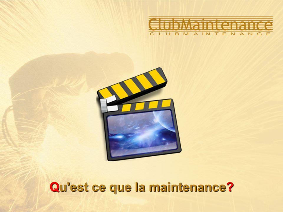 Qu'est ce que la maintenance?