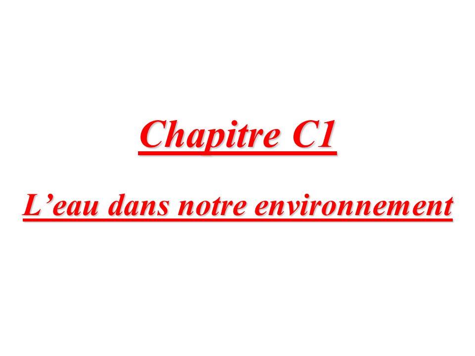 Chapitre C1 Leau dans notre environnement