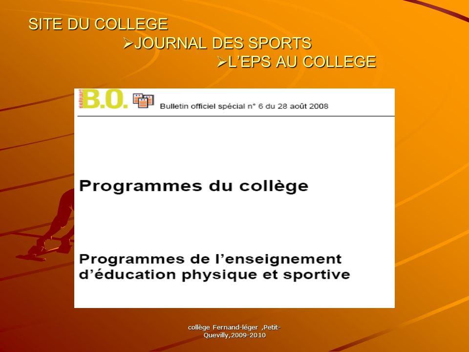 collège Fernand-léger,Petit- Quevilly,2009-2010 SITE DU COLLEGE JOURNAL DES SPORTS LEPS AU COLLEGE