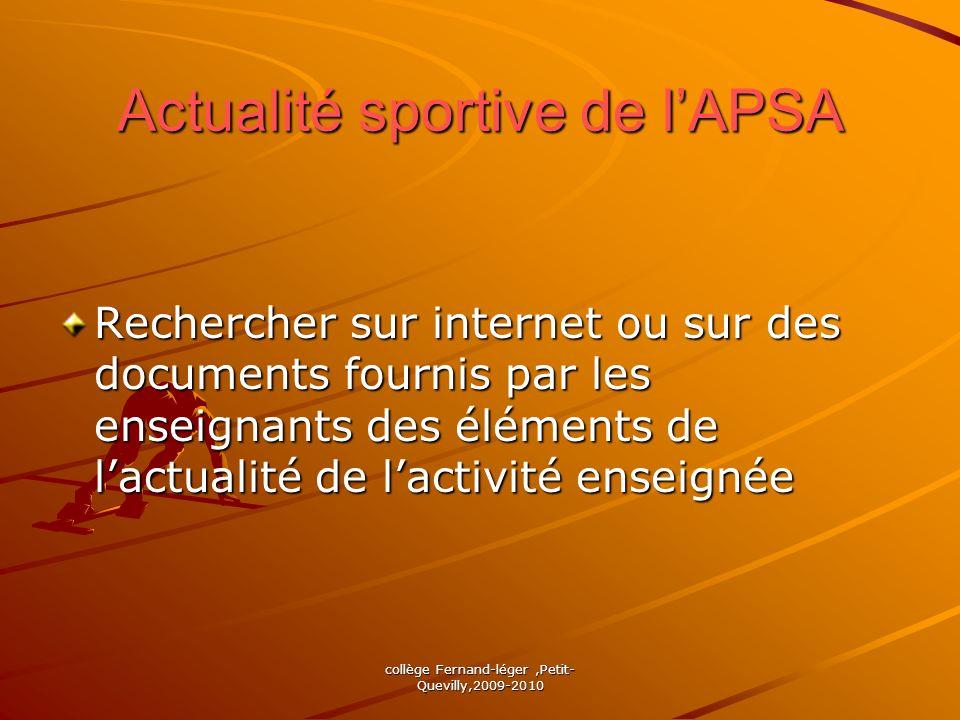 Actualité sportive de lAPSA Rechercher sur internet ou sur des documents fournis par les enseignants des éléments de lactualité de lactivité enseignée