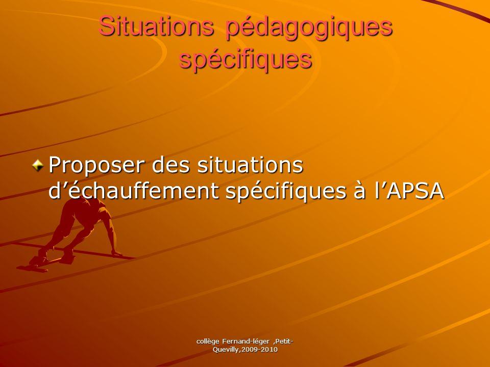 Situations pédagogiques spécifiques Proposer des situations déchauffement spécifiques à lAPSA