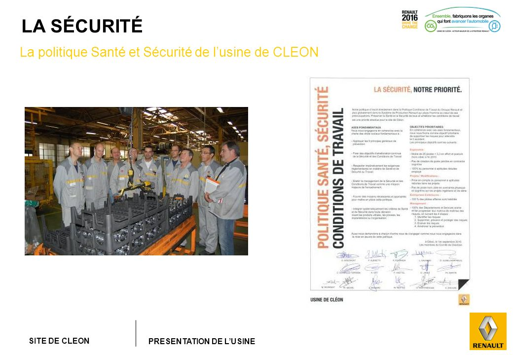 SITE DE CLEON PRESENTATION DE LUSINE LA SÉCURITÉ La politique Santé et Sécurité de lusine de CLEON