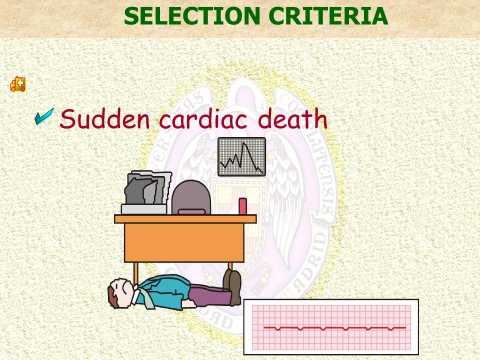 Sudden cardiac death SELECTION CRITERIA