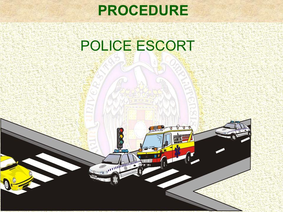 POLICE ESCORT PROCEDURE