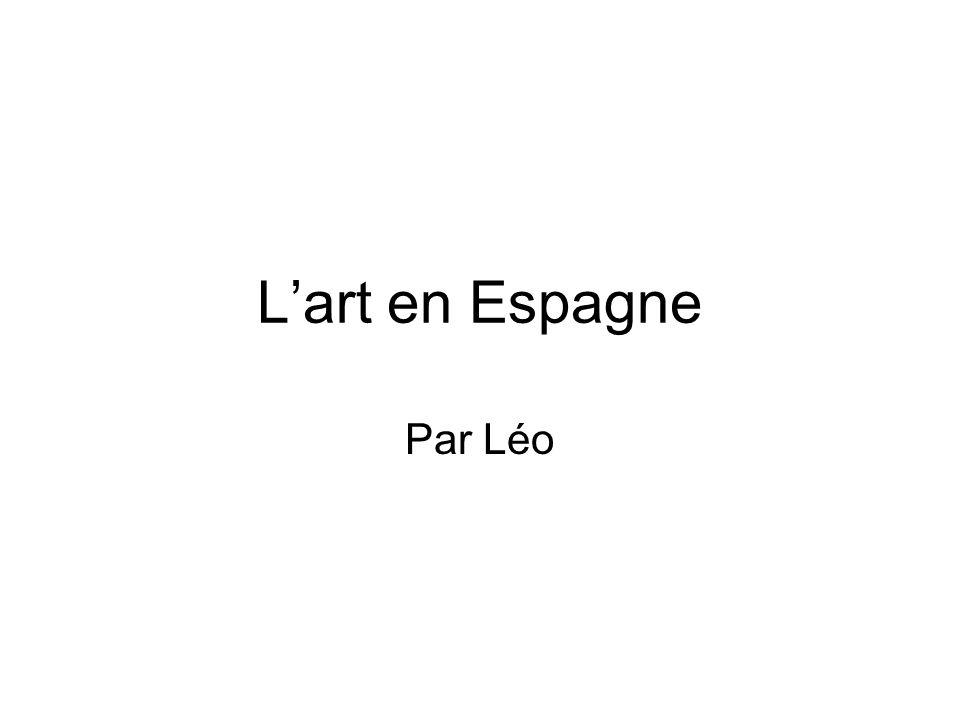 Lart en Espagne Par Léo