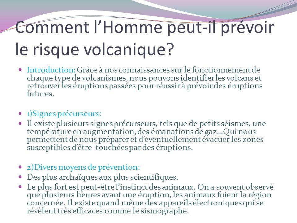 Comment lHomme peut-il prévoir le risque volcanique.