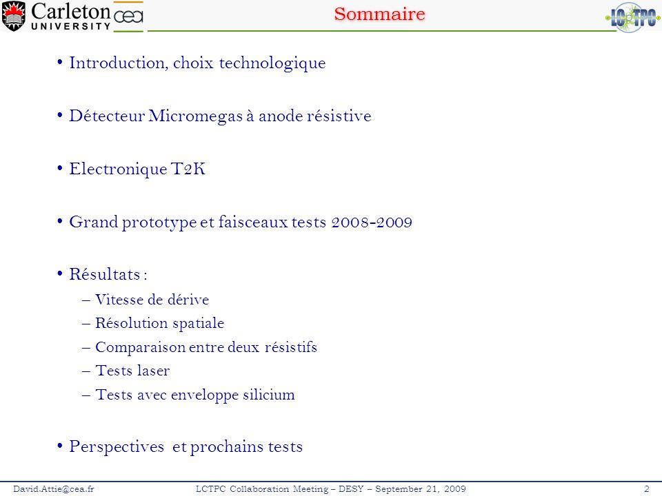 Introduction David.Attie@cea.fr3SOCLE – Paris – 10 novembre 2009 1.