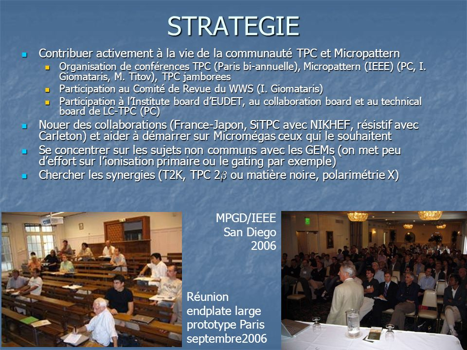 25 STRATEGIE Contribuer activement à la vie de la communauté TPC et Micropattern Contribuer activement à la vie de la communauté TPC et Micropattern O