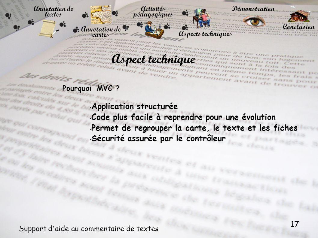 17 Support d'aide au commentaire de textes Aspect technique Pourquoi MVC ? Application structurée Code plus facile à reprendre pour une évolution Perm