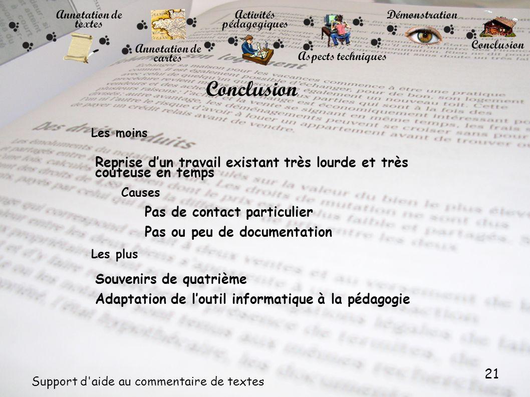 21 Support d'aide au commentaire de textes Annotation de cartes Annotation de textes Activités pédagogiques Démonstration Conclusion Reprise dun trava