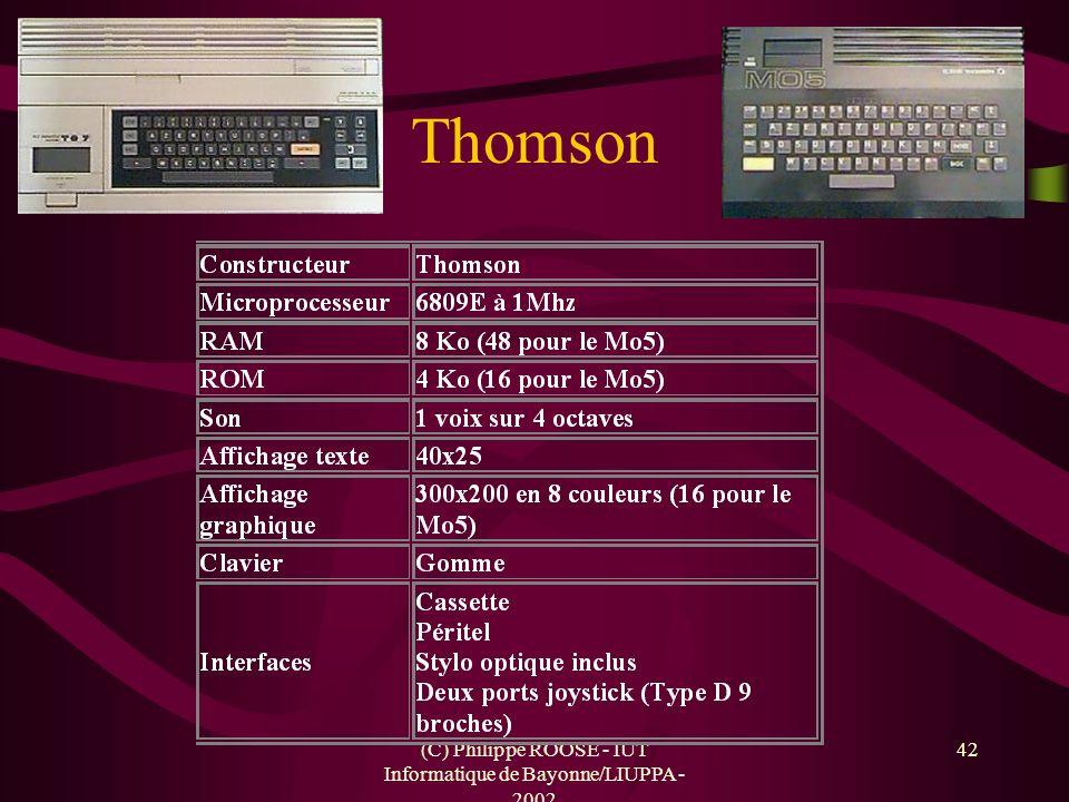 (C) Philippe ROOSE - IUT Informatique de Bayonne/LIUPPA - 2002 42 Thomson