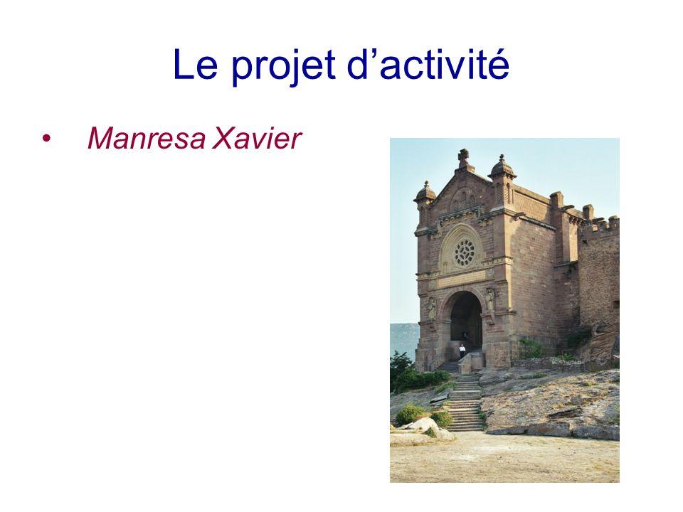 Le projet dactivité Manresa Xavier