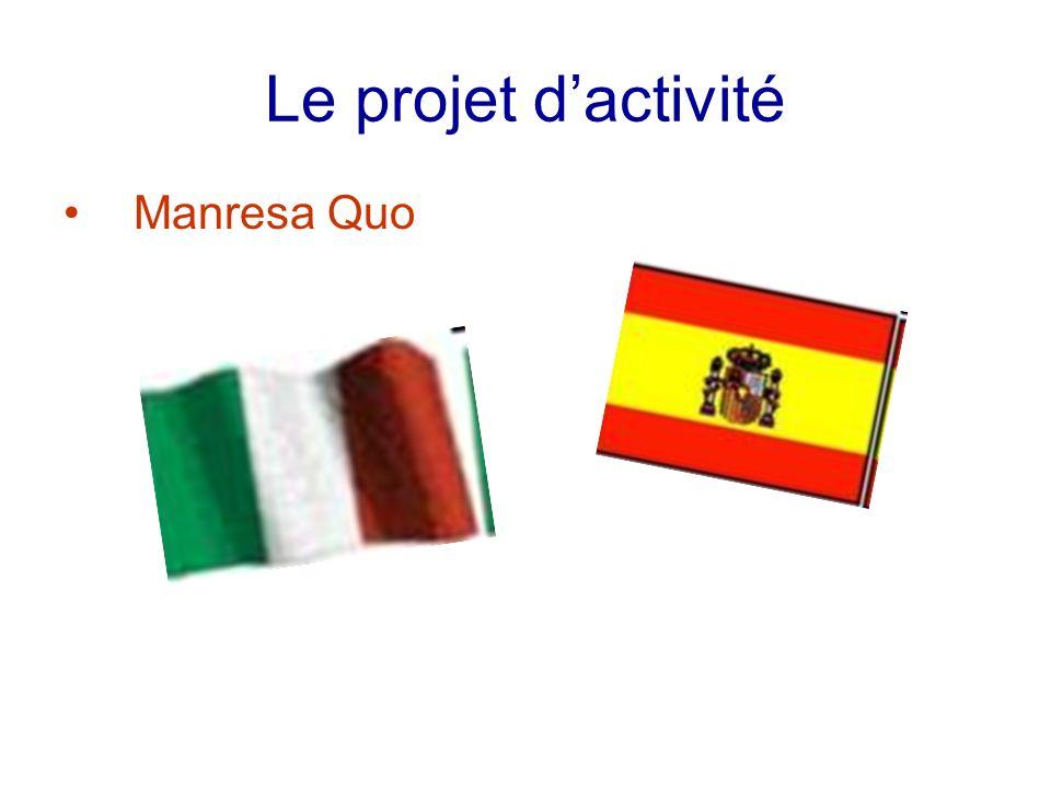 Le projet dactivité Manresa Quo