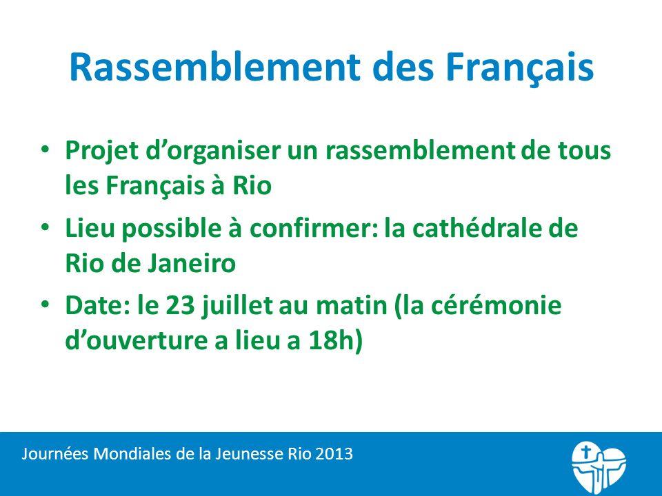 JMJ…en France… Diversité de projets…en communion avec Rio.