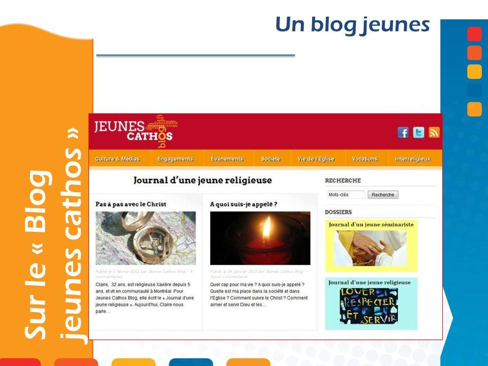 Sur le « Blog jeunes cathos » Un blog jeunes
