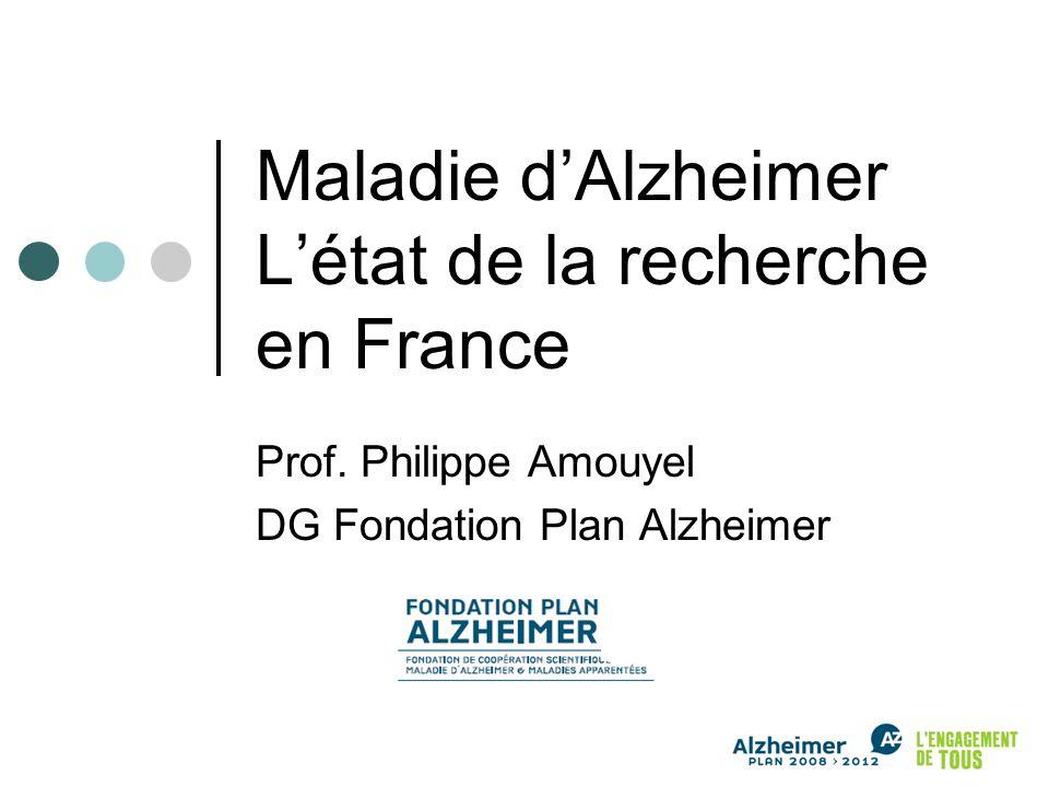 Maladie dAlzheimer Létat de la recherche en France Prof.