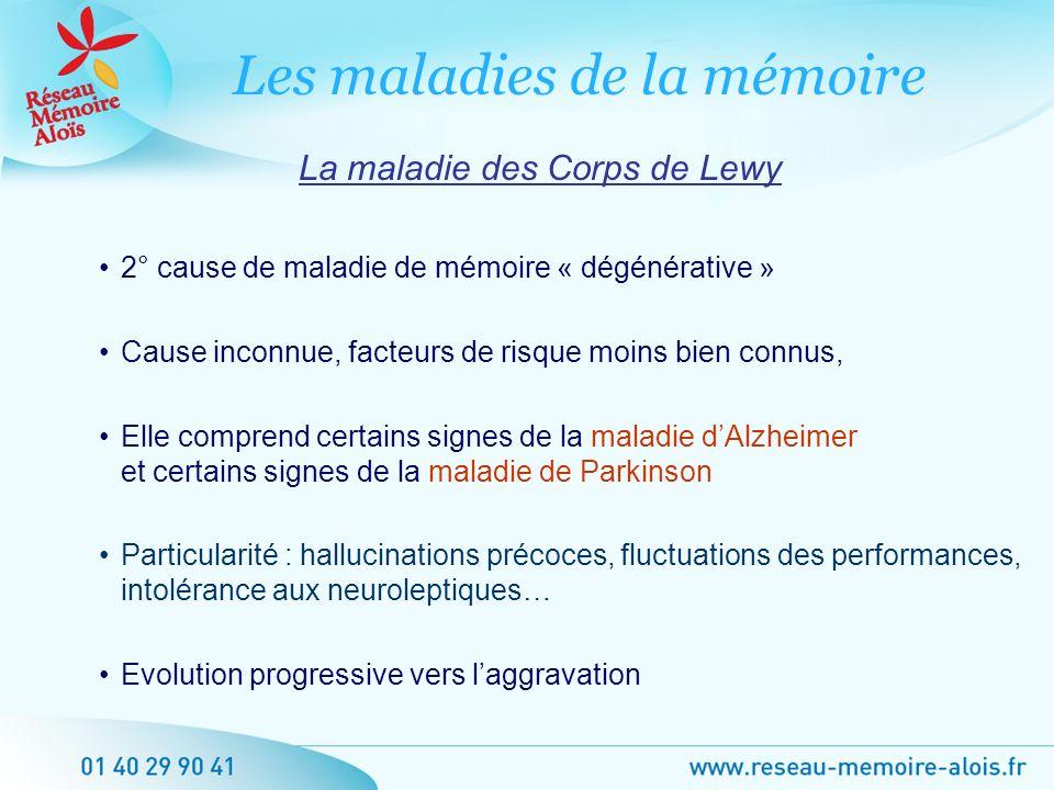 2° cause de maladie de mémoire « dégénérative » Cause inconnue, facteurs de risque moins bien connus, Elle comprend certains signes de la maladie dAlz
