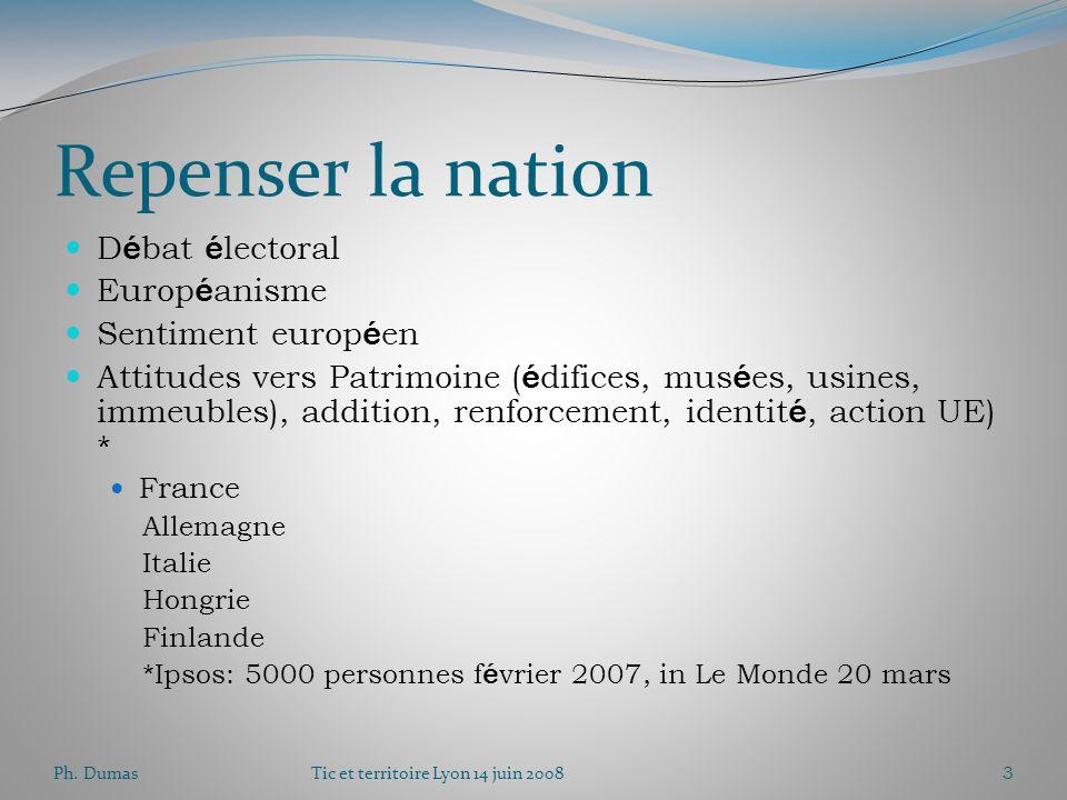 Ph. DumasTic et territoire Lyon 14 juin 20082 Union m é diterran é enne Une annonce « d en haut » L é chec de l approche « top down » : le processus d