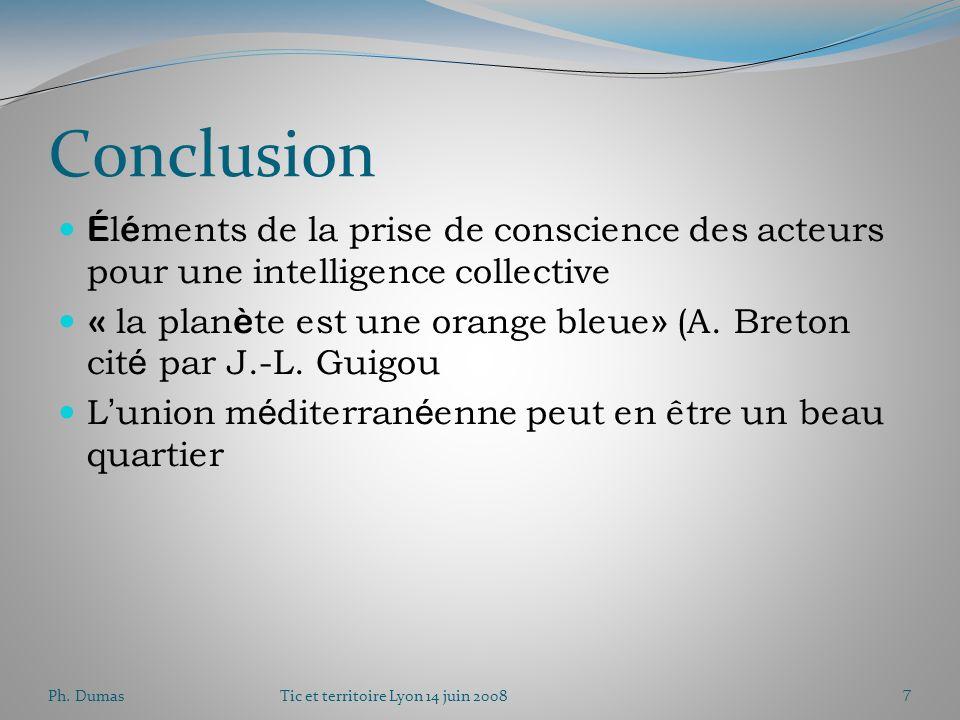 Ph. DumasTic et territoire Lyon 14 juin 20086 Compl é mentarit é s nord-sud Sud vers Nord: main d' œ uvre et fertilit é Nord vers sud: savoir faire te