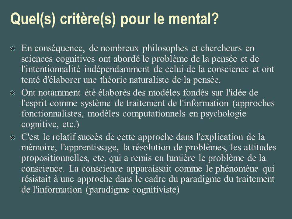 La conscience comme accès et la conscience phénoménale (Block) La conscience comme accès: un état est A-conscient si, en vertu du fait que nous nous trouvons dans cet état, une représentation de son contenu est (1) inférentiellement disponible, autrement dit, peut être mobilisée comme prémisse dans le raisonnement, (2) disponible pour le contrôle rationnel de l action et (3) disponible pour le contrôle rationnel de la parole.