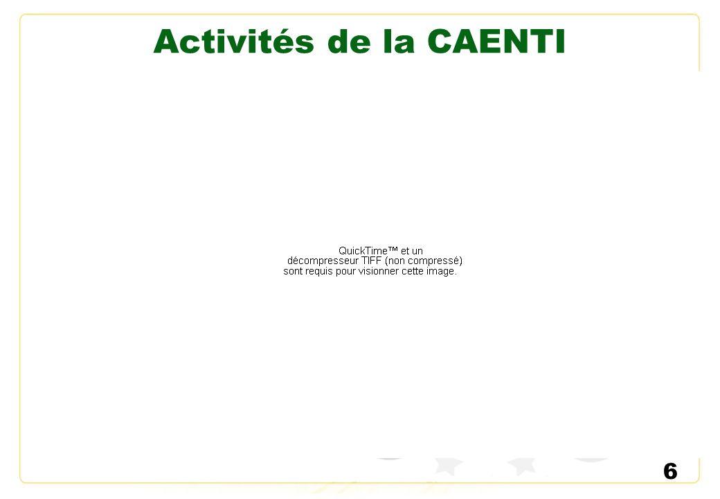 6 Activités de la CAENTI