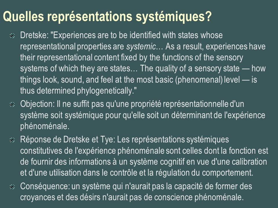 Quelles représentations systémiques? Dretske: