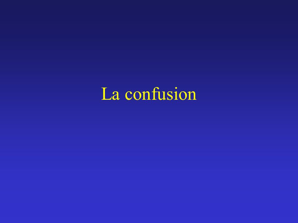 La confusion