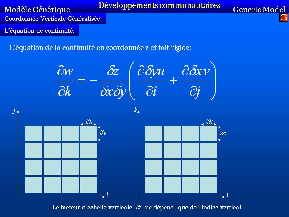 Coordonnée Verticale Généralisée: Léquation de la continuité en coordonnée z et toit rigide: Modèle Générique Sirocco Generic Model Sirocco Léquation