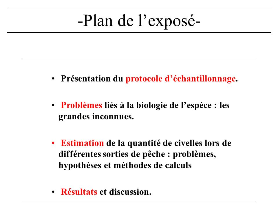 -Plan de lexposé- Présentation du protocole déchantillonnage.