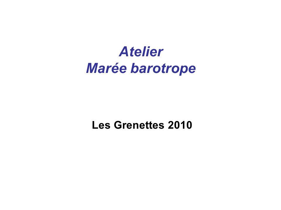 Atelier Marée barotrope Les Grenettes 2010