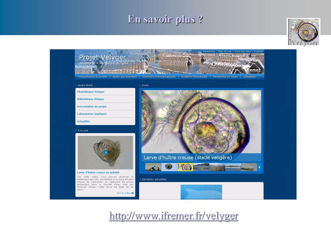 En savoir plus ? http://www.ifremer.fr/velyger