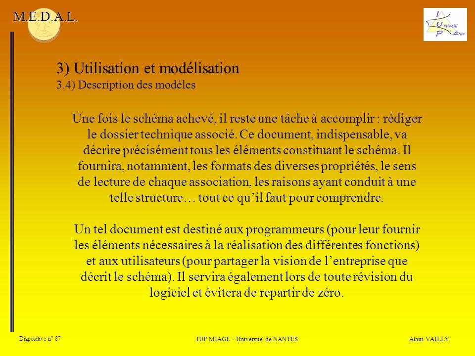 Alain VAILLY Diapositive n° 87 IUP MIAGE - Université de NANTES M.E.D.A.L.