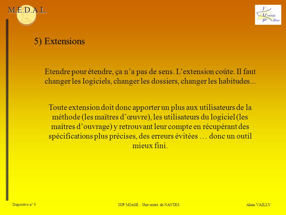 Alain VAILLY Diapositive n° 80 Bibliographie (sommaire) IUP MIAGE - Université de NANTES M.E.D.A.L.