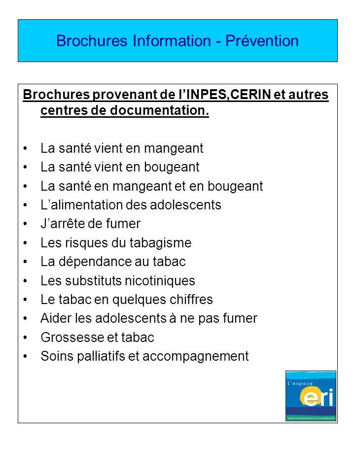 Brochures Information - Prévention Brochures provenant de lINPES,CERIN et autres centres de documentation. La santé vient en mangeant La santé vient e