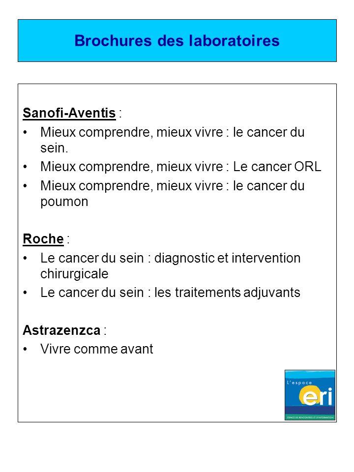 Brochures des laboratoires Sanofi-Aventis : Mieux comprendre, mieux vivre : le cancer du sein. Mieux comprendre, mieux vivre : Le cancer ORL Mieux com