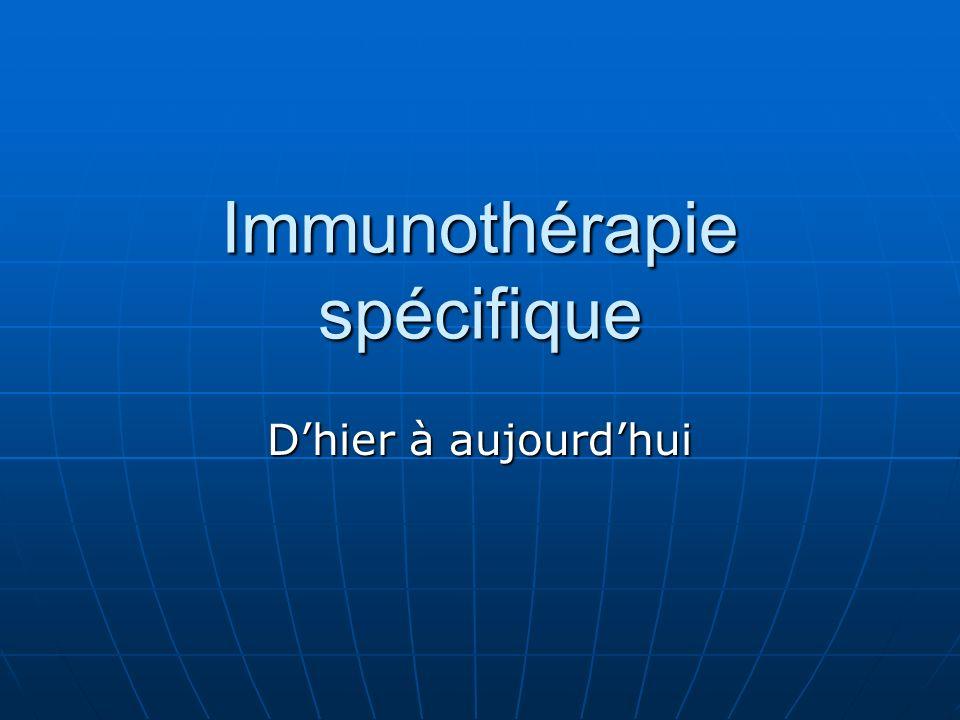 Immunothérapie spécifique Dhier à aujourdhui