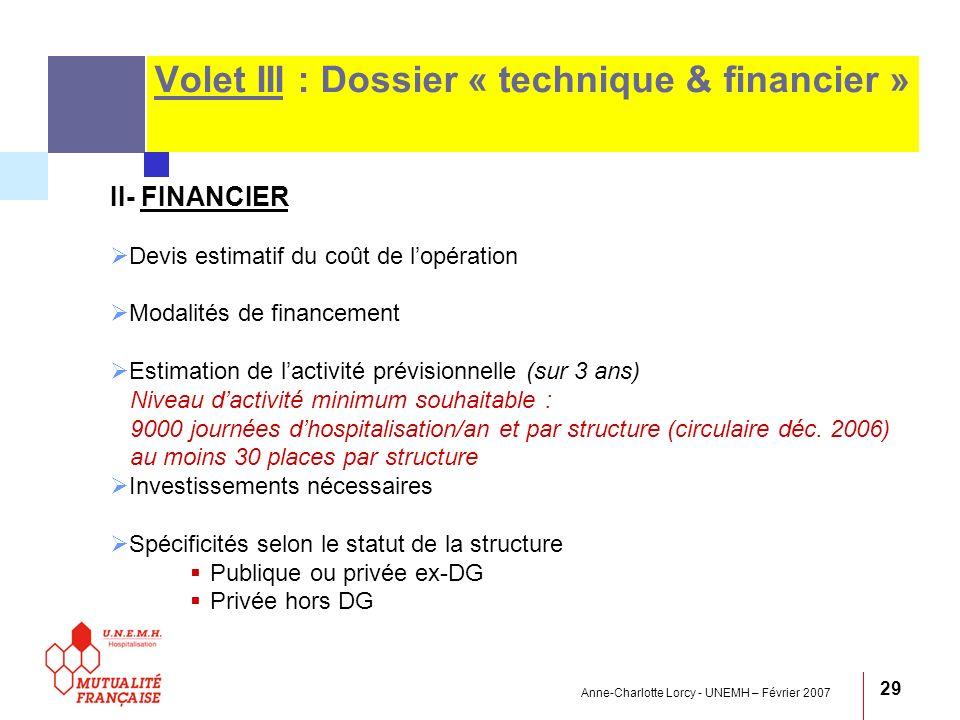 Anne-Charlotte Lorcy - UNEMH – Février 2007 29 Volet III : Dossier « technique & financier » II- FINANCIER Devis estimatif du coût de lopération Modal