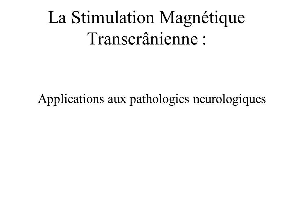 Accidents Vasculaires Cérébraux –La stimulation magnétique répétitive (SMTr): Induit une plasticité corticale qui pourrait améliorer la récupération fonctionnelle des AVC.