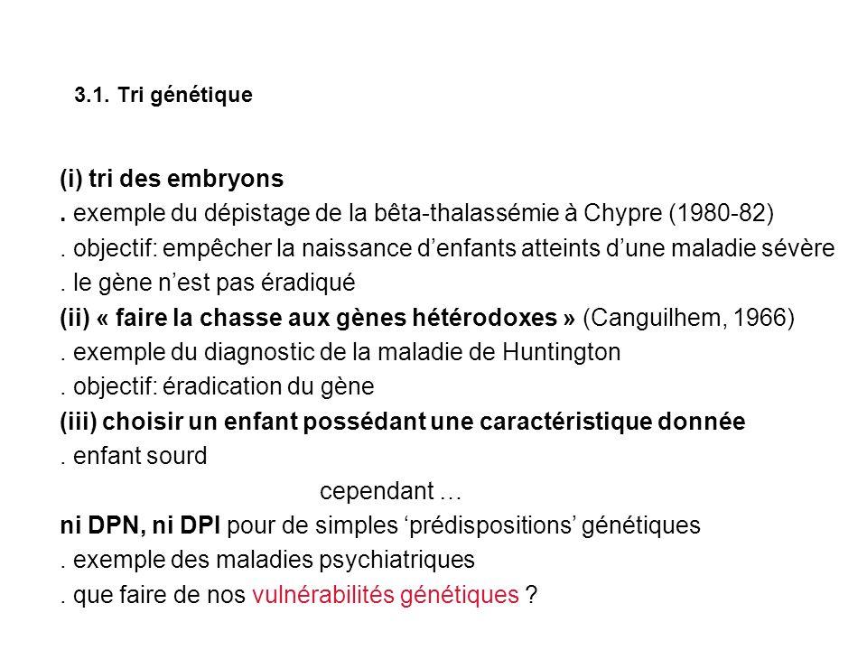 3.1. Tri génétique (i) tri des embryons.