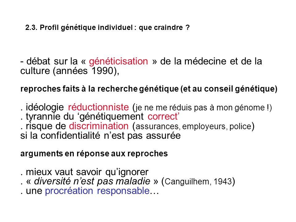 2.3. Profil génétique individuel : que craindre .