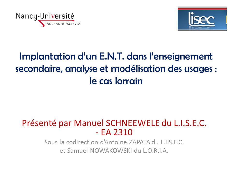 Présenté par Manuel SCHNEEWELE du L.I.S.E.C. - EA 2310 Sous la codirection dAntoine ZAPATA du L.I.S.E.C. et Samuel NOWAKOWSKI du L.O.R.I.A. Implantati