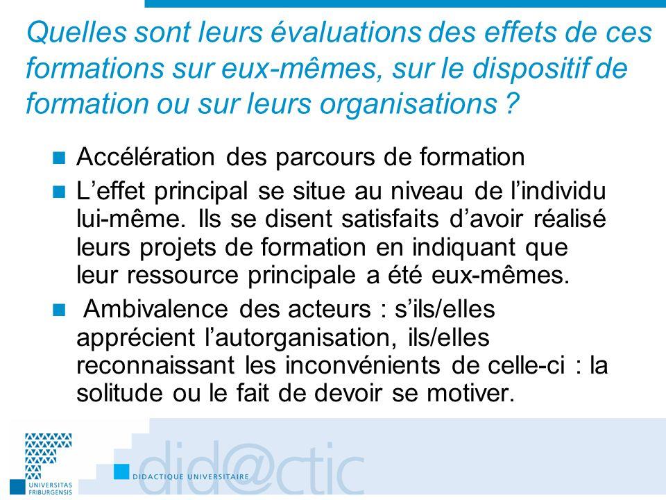 Quelles sont leurs évaluations des effets de ces formations sur eux-mêmes, sur le dispositif de formation ou sur leurs organisations ? Accélération de