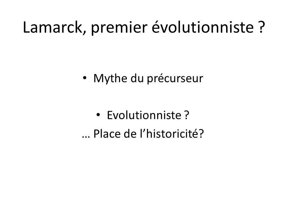 Mythe du précurseur Evolutionniste ? … Place de lhistoricité?