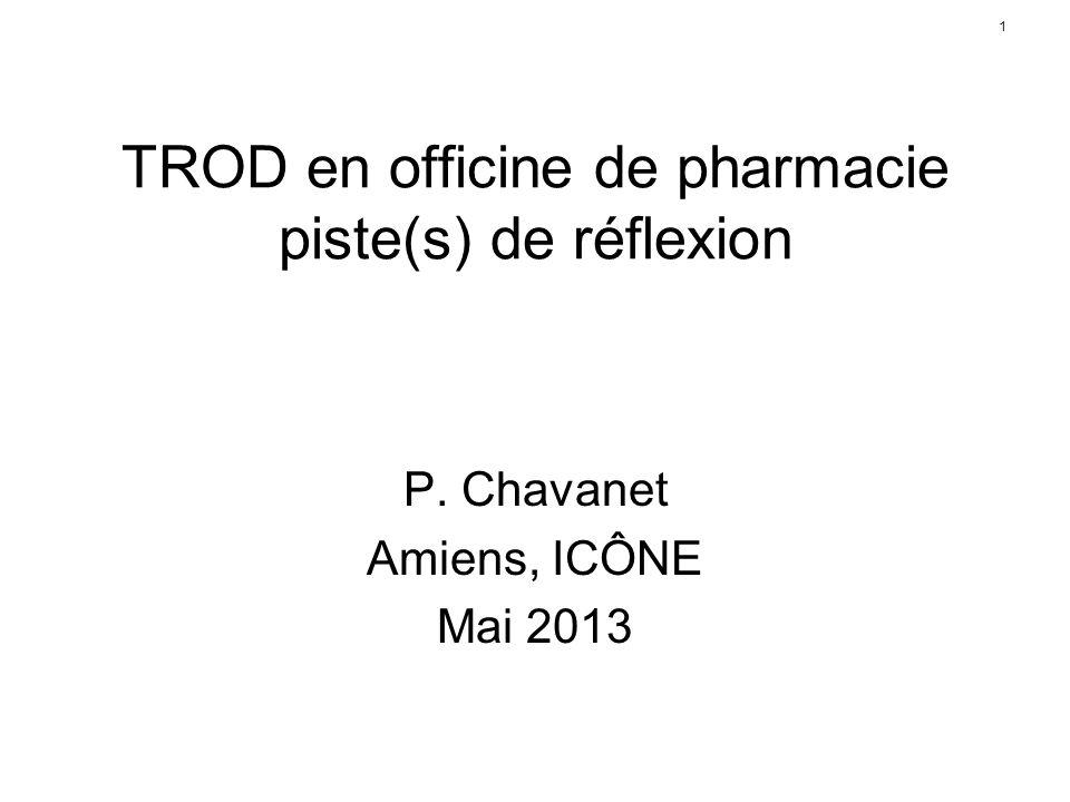 1 TROD en officine de pharmacie piste(s) de réflexion P. Chavanet Amiens, ICÔNE Mai 2013