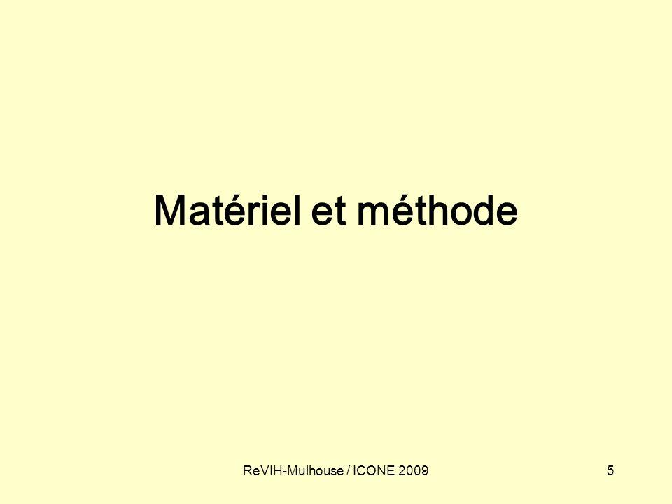 5ReVIH-Mulhouse / ICONE 2009 Matériel et méthode