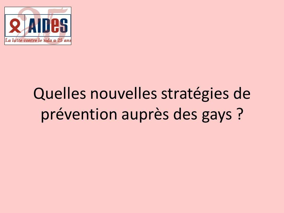 Quelles nouvelles stratégies de prévention auprès des gays ?