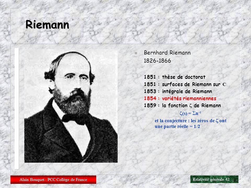 Relativité générale 41 Alain Bouquet - PCC Collège de France 41 Equation des géodésiques Le transport parallèle entre deux points de la géodésique C (